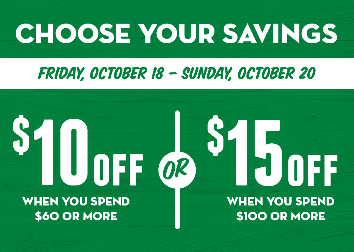 Choose your savings! Friday - Sunday