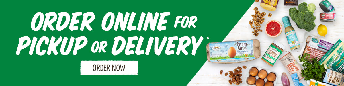 Order online for pickup or delivery*
