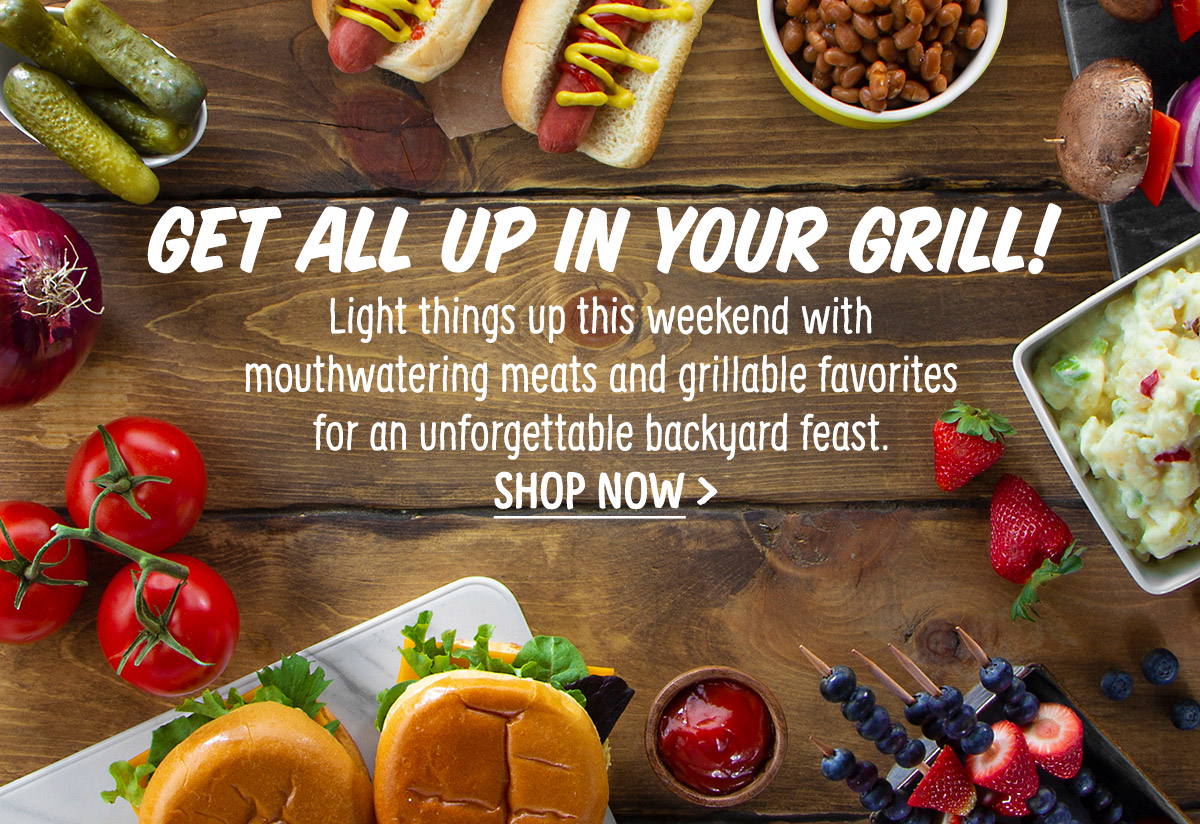 Get All Up in Your Grill!