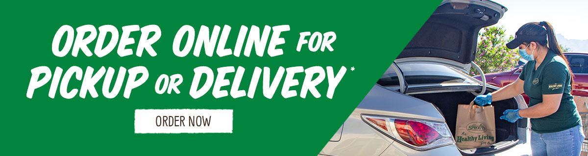 Order online for pickup or delivery*