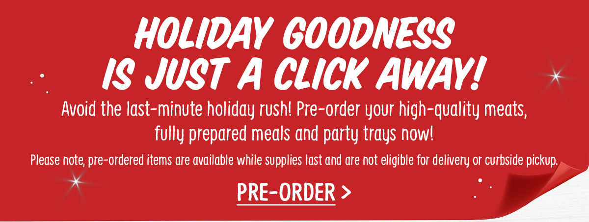 Holiday Goodness is just a click away!